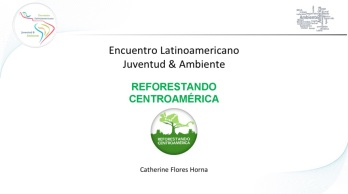 https://larutadelclima.files.wordpress.com/2015/10/catherine-reforestando-centroamc3a9rica.pptx